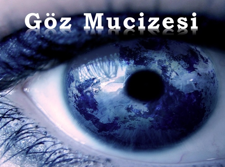 Göz Mucizesi