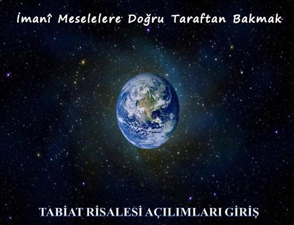 TABİAT RİSALESİ AÇILIMLARINA GİRİŞ -1-