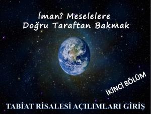 TABİAT RİSALESİ AÇILIMLARINA GİRİŞ -2-